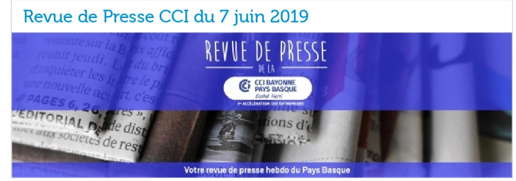 Revue de presse CCI Bayonne juin 2019